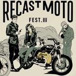 Recast Moto Fest. III 2017